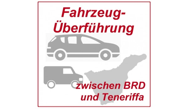 Transfer of vehicles between Germany and Tenerife by presentation driver